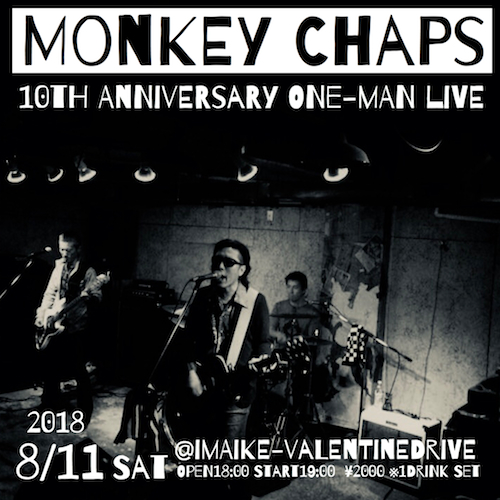 MONKEY CHAPS 10th anniversary live One-Man Live